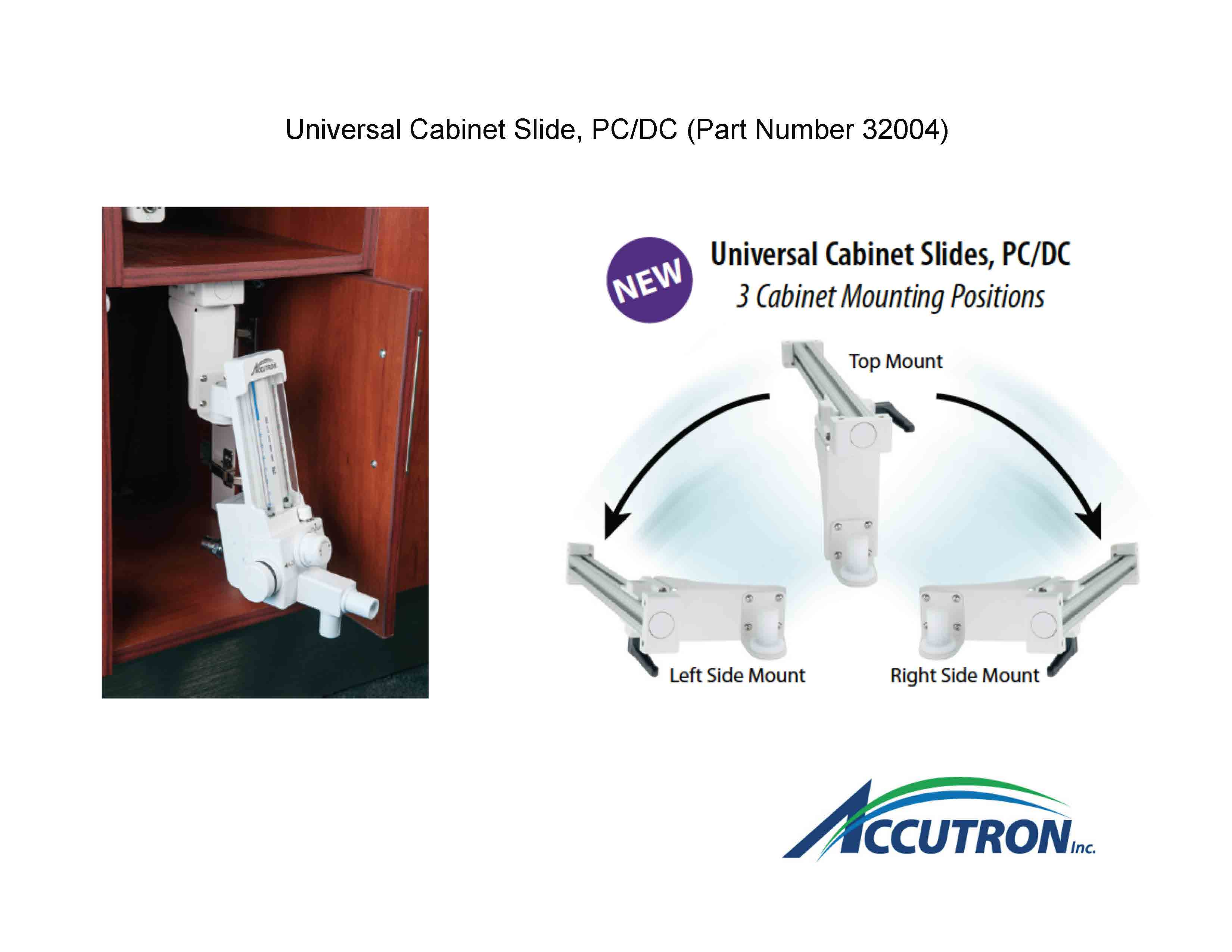 36500 US, Universal Cabinet Slide PC DC Mounting Options